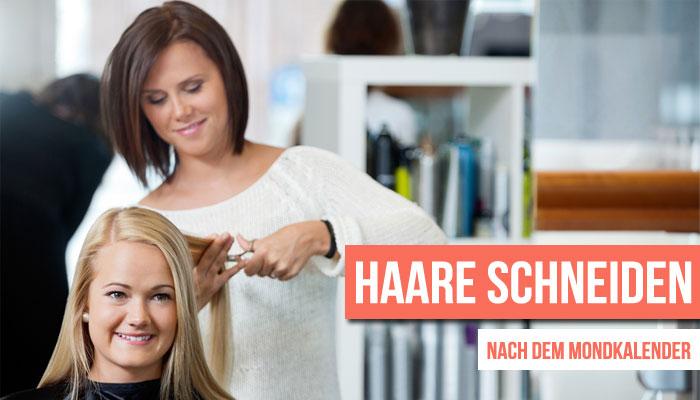 Haare schneiden mondkalender widder