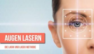 Augenlasern – Kosten der Lasik und Lasek Methode