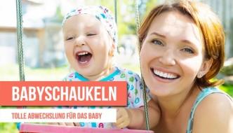 Babyschaukeln: Tolle Abwechslung für das Baby