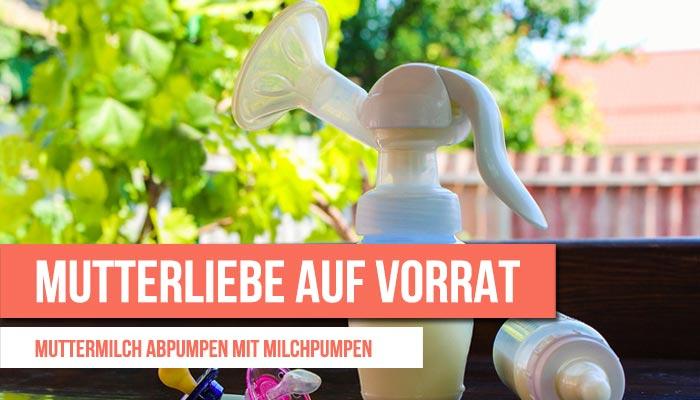 milchpumpe-muttermilch-abpumpen