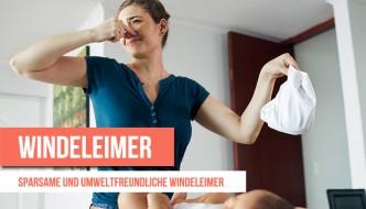 Geruchsdichte Windeleimer – Test und Kosten