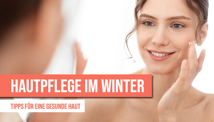 Hautpflege Winter